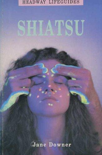 9780340553213: Shiatsu (Headway Lifeguides)