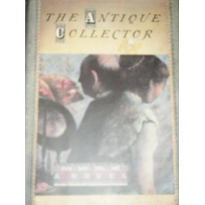 9780340553473: The Antique Collector