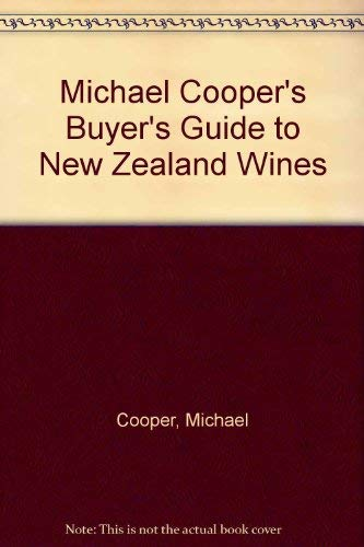 Michael Cooper's Buyer's Guide to New Zealand Wines (034055486X) by Cooper, Michael