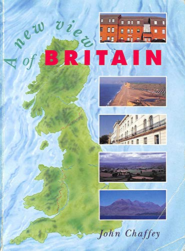 A New View of Britain (0340555327) by Chaffey, John