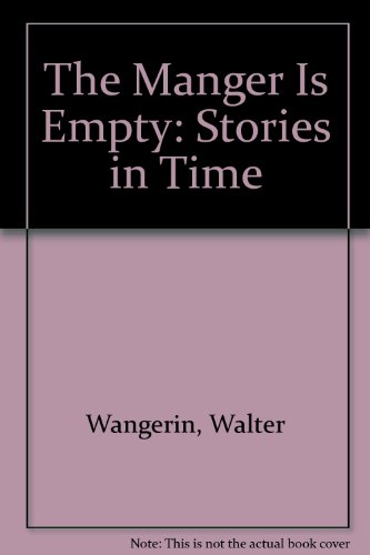 9780340555545: The Manger Is Empty: Stories in Time