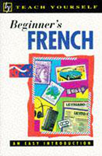 9780340555781: Beginner's French (Teach Yourself)