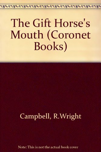 9780340557112: The Gift Horse's Mouth (Coronet Books)