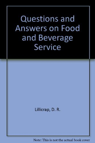 Questions and Answers on Food and Beverage Service