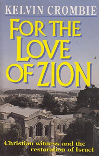 9780340558058: For the Love of Zion