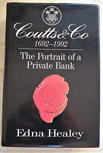 9780340558263: Coutts & Co 1692-1992: The Portrait of a Private Bank