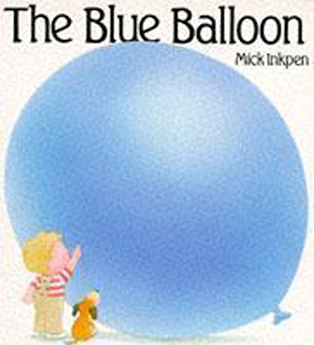 9780340558843: The Blue Balloon