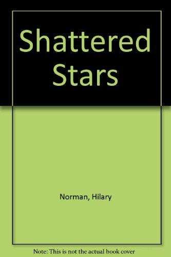 9780340559185: Shattered Stars
