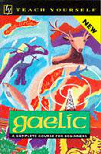 9780340559239: Gaelic: A Complete Course for Beginners