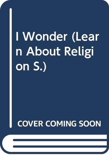 I Wonder (Learn About Religion) (0340559268) by Kevin O'Donnell