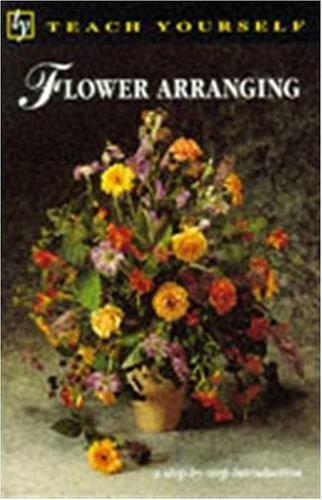 9780340559376: Flower Arranging