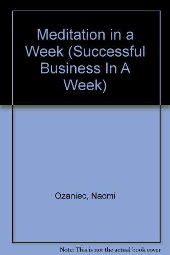9780340559420: Meditation in a Week (Successful Business In A Week)