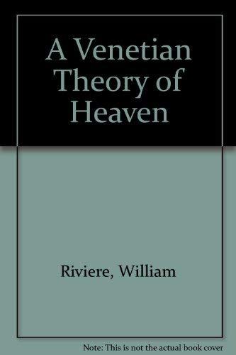 9780340559758: A Venetian Theory of Heaven