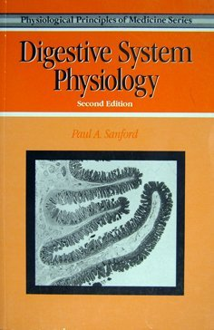 9780340560204: DIGESTIVE SYSTEM PHYSIOLOGY SECOND EDITION (Physiological Principles in Medicine)