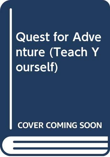 Quest for Adventure (Teach Yourself) (0340560495) by Chris Bonington
