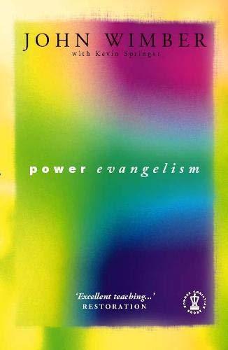 9780340561270: Power Evangelism (Hodder Christian Paperbacks)