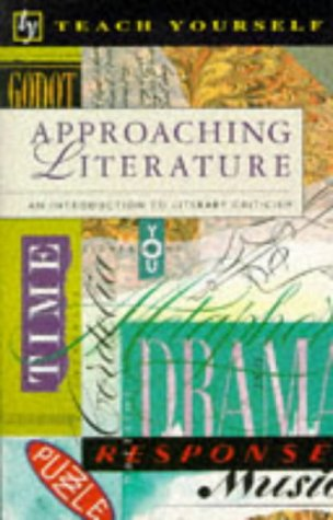 9780340561805: Approaching Literature (Teach Yourself)