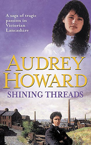 9780340562369: Shining Threads: The Sequel to THE MALLOW YEARS (Coronet Books)