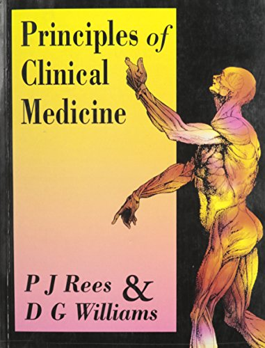Principles of Clinical Medicine (Hodder Arnold Publication): Editor-P. John Rees;