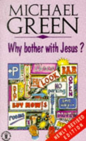 9780340563120: Why Bother with Jesus? (Hodder Christian Paperbacks)