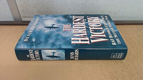 9780340563458: THE HARDEST VICTORY - RAF Bomber Command in the Second World War.