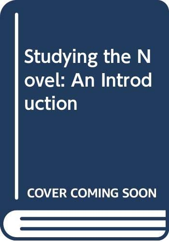 9780340564035: Studying the Novel: An Introduction