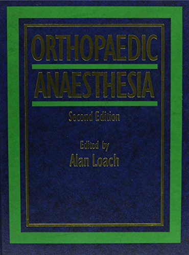 Orthopaedic Anaesthesia: Alan Loach
