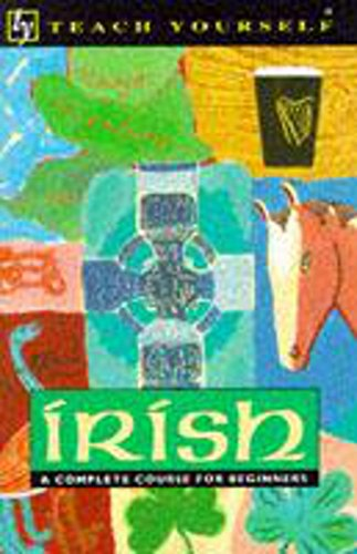 9780340564905: Irish: A Complete Course for Beginners (Teach Yourself Books (Lincolnwood, Ill.).)