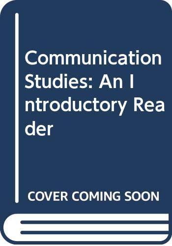 Communication Studies: An Introductory Reader: Corner, John &