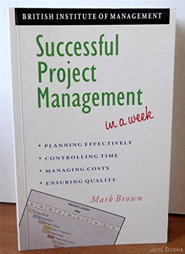 9780340565315: Successful Project Management in a Week (Headway Books)