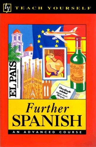 Further Spanish (Teach Yourself): Juan Kattan-Ibarra