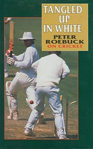 Tangled Up in White (Teach Yourself) (0340566183) by Peter Roebuck