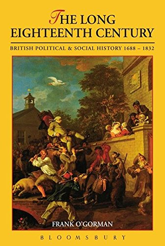 The Long Eighteenth Century: British Political and Social History 1688-1832 (Contexts): Frank ...