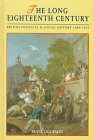 9780340567524: The Long Eighteenth Century: British Political and Social History, 1688-1832