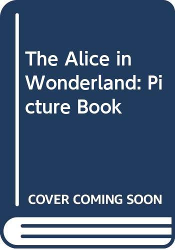 9780340567876: The Alice in Wonderland: Picture Book