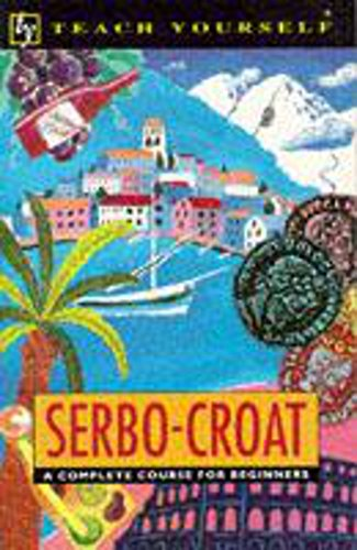 9780340568033: Serbo-Croat (Teach Yourself)