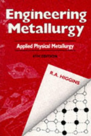 9780340568309: 001: Engineering Metallurgy: Applied Physical Metallurgy v.1: Applied Physical Metallurgy Vol 1
