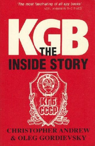 9780340568729: KGB : The Inside Story of Its Foreign Operations from Lenin to Gorbachev