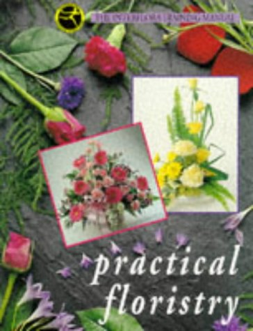9780340569405: Practical Floristry: The Interflora Training Manual