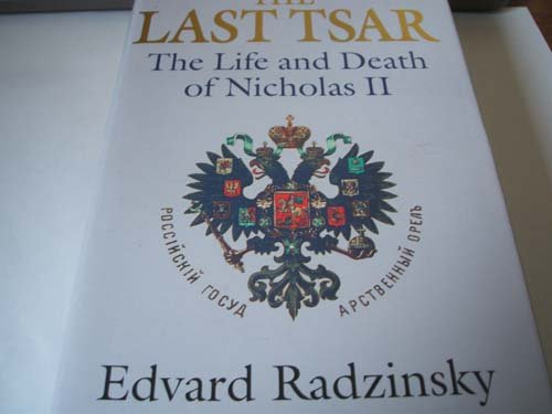 Last Tsar : Life and Death of Nicholas II