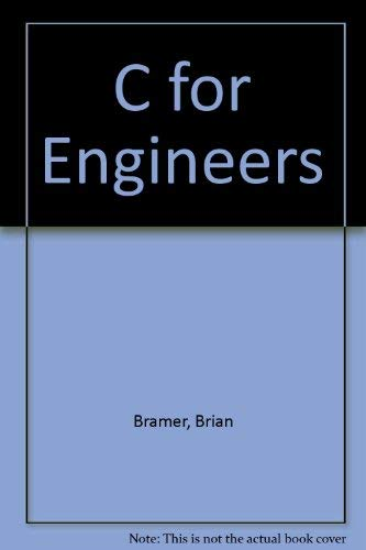 9780340570142: C for Engineers