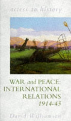 9780340571651: War and Peace: International Relations, 1914-45 (Access to History)