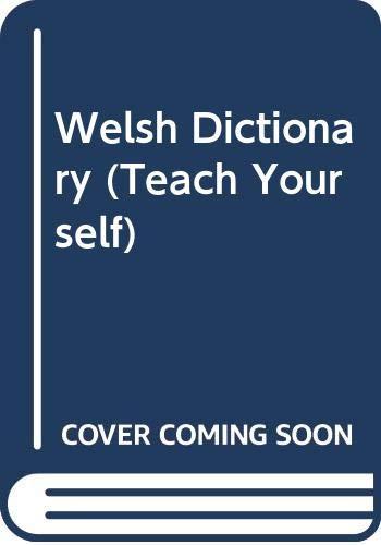 9780340572122: Welsh Dictionary (Teach Yourself)