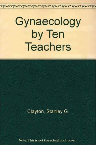 Gynaecology by Ten Teachers: Chamberlain, Geoffrey V.P