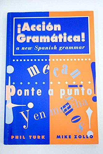9780340573273: Accion Gramatica!: New Spanish Grammar (English and Spanish Edition)