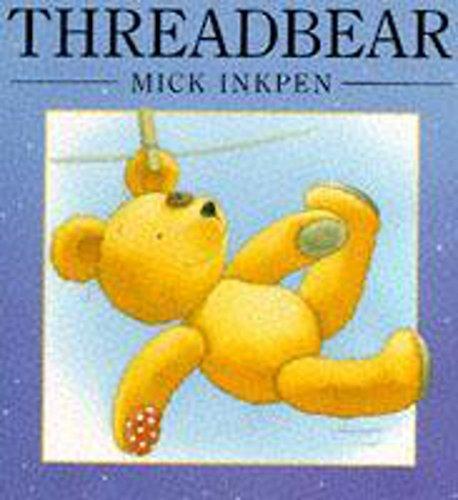 9780340573501: Threadbear