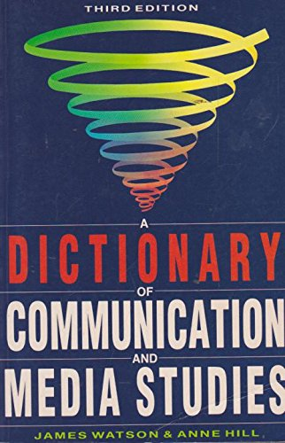 9780340574256: A Dictionary of Communication and Media Studies