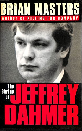 9780340574829: The Shrine of Jeffrey Dahmer
