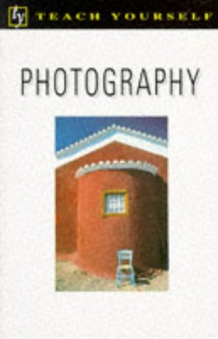 9780340574850: Photography (Teach Yourself)