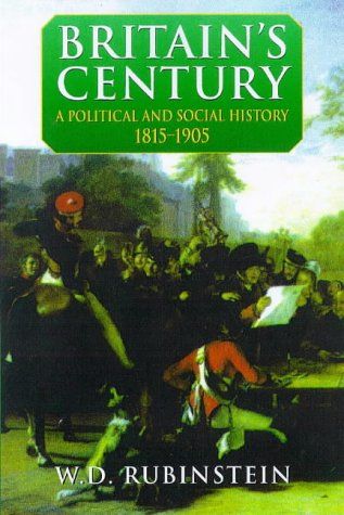 9780340575338: Britain's Century: A Political & Social History 1815-1905: A Social and Political History, 1815-1905 (The Arnold History of Britain)